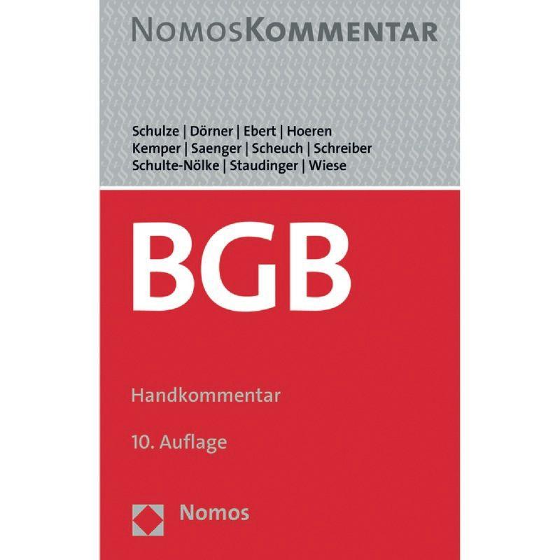 Bürgerliches Gesetzbuch Schulze Dörner Ebert 10 Auflage 2019
