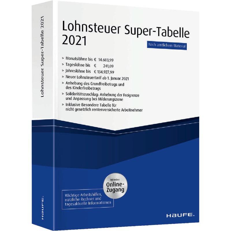 Lohnsteuer Super-Tabelle 2021 - 1. Auflage 2021