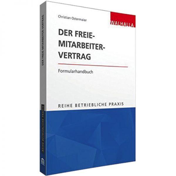 Der Freie Mitarbeiter Vertrag Ostermaier 1 Auflage 2018