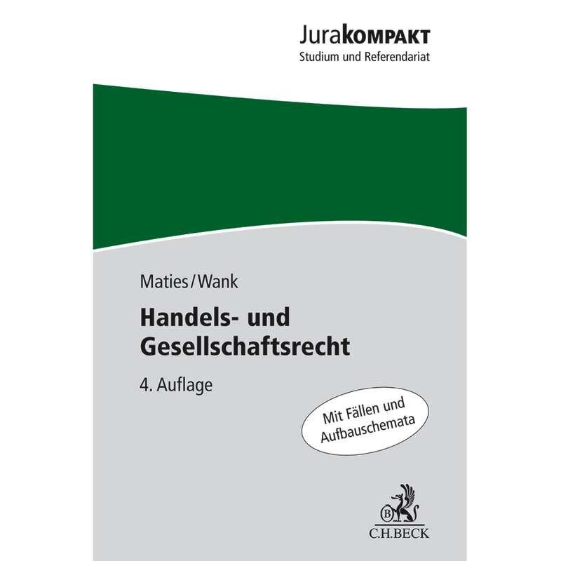 Handels Und Gesellschaftsrecht Maties Wank 4 Auflage 2016