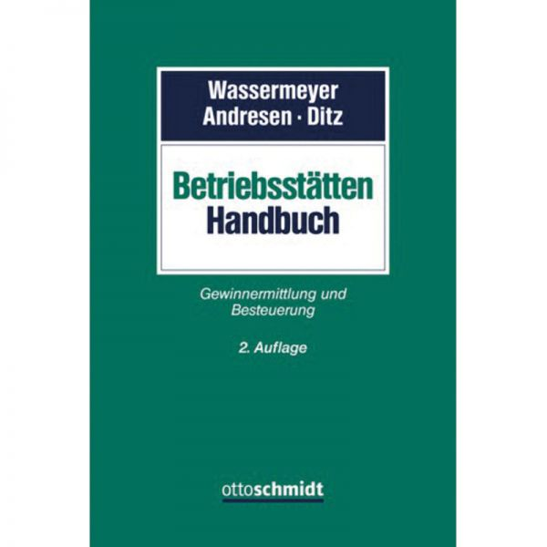 Betriebsstätten-Handbuch - Mängelexemplar - Wassermeyer, Andresen ...