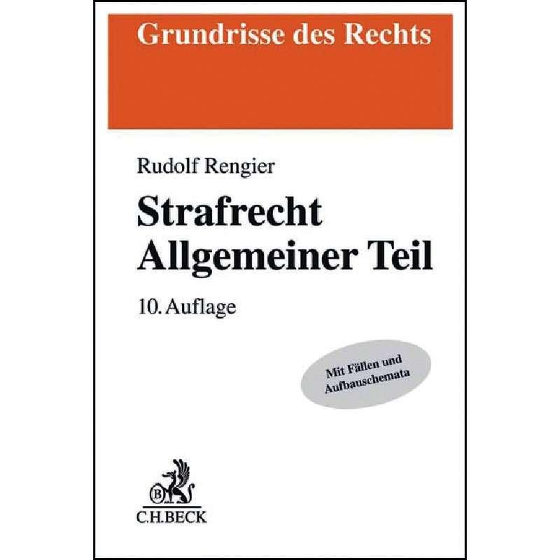 Strafrecht Allgemeiner Teil Rengier 9 Auflage 2017