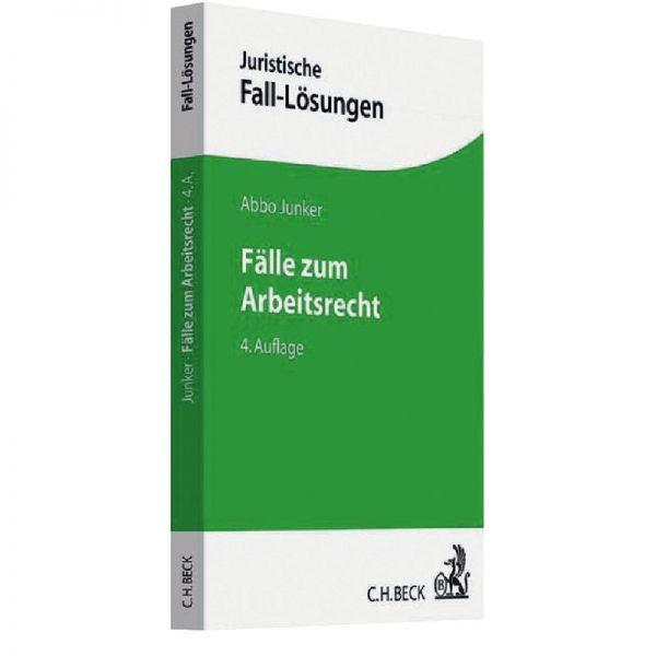 Fälle Zum Arbeitsrecht Junker 4 Auflage 2018