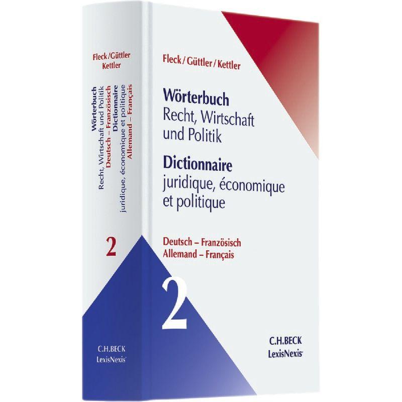 Wörterbuch Recht Wirtschaft Politik Band 2 Deutsch Französisch