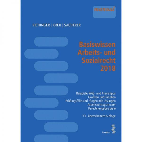 Basiswissen Arbeits Und Sozialrecht 2018 österreich Eichinger